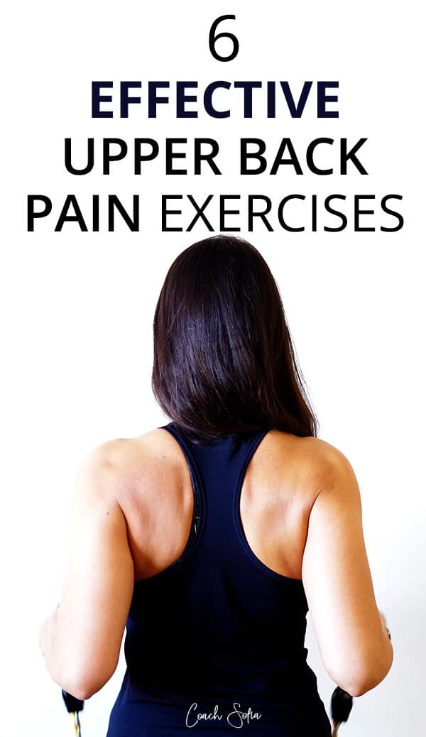 6 Upper Back Pain Exercises That Work Coach Sofia Fitness