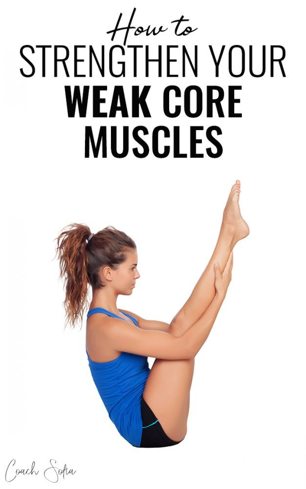 Weak core muscles? here's how to strengthen your core