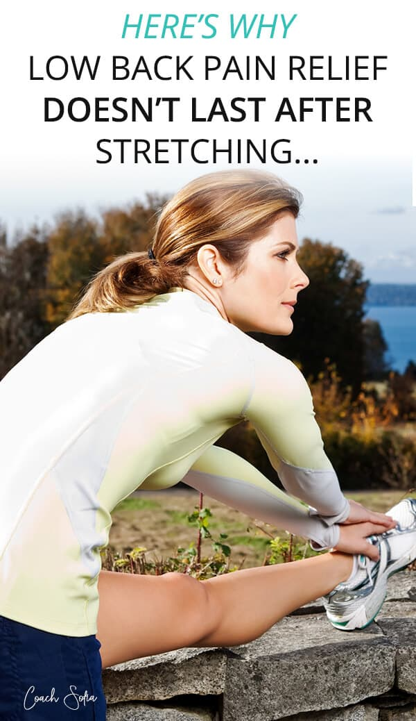 low back pain stretching not working