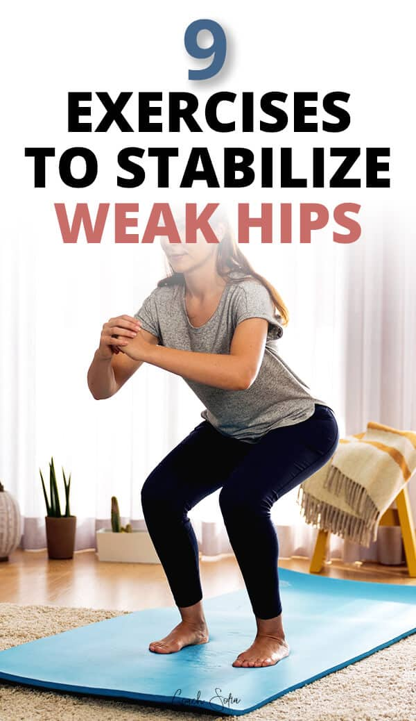 9 Exercises to stabilize weak hips