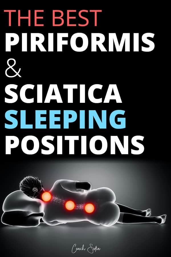 How To Sleep With Piriformis Syndrome And Sciatica (Best ...
